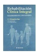 Rehabilitación Clínica integral : funcionamiento y discapacidad / Miangolarra Page, J. C.  http://mezquita.uco.es/record=b1180033~S6*spi