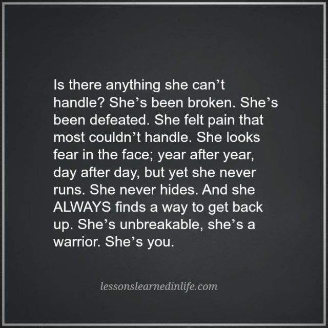 Lessons Learned in Life | She's a warrior.