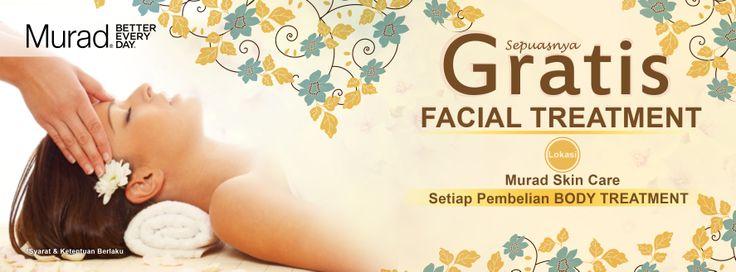 Gratis facial treatment sepuasnya setiap melakukan body treatment di klinik Murad. #Skincare #muradindonesia #infopromo #Promo
