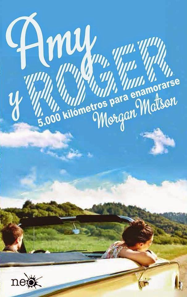 .:::::.Adicción literaria: literatura juvenil.:::::.: Reseña Amy y Roger, 5.000 kilómetros para enamorar...