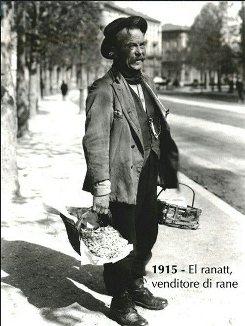 El Ranatt - Venditore ambulante di rane. Vecchia Milano.