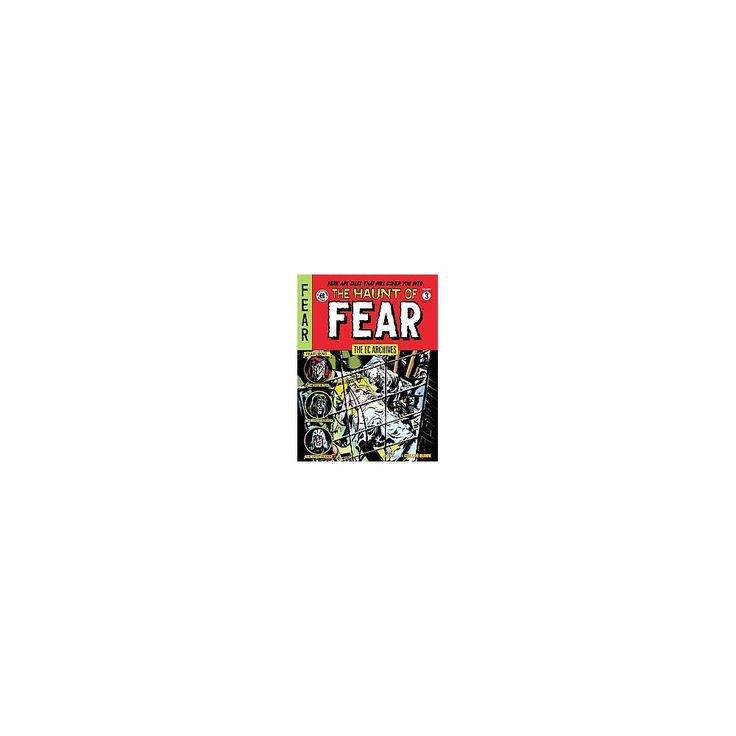 The EC Archives The Haunt of Fear 3 ( Ec Archives: the Haunt of Fear) (Hardcover)