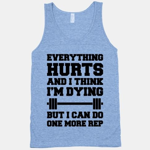 Everything Hurts and I Think I'm Dying | T-Shirts, Tank Tops, Sweatshirts and…