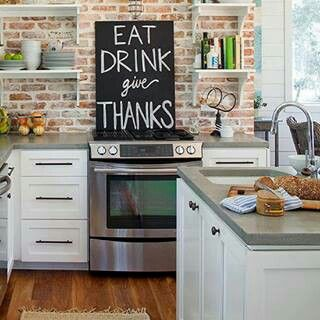 Eat, drink, give thanks. love the brick backsplash too