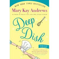Book Review: Deep Dish by Mary Kay Andrews