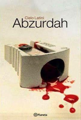 Prisioneras de libros: Abzurdah, Cielo Latini