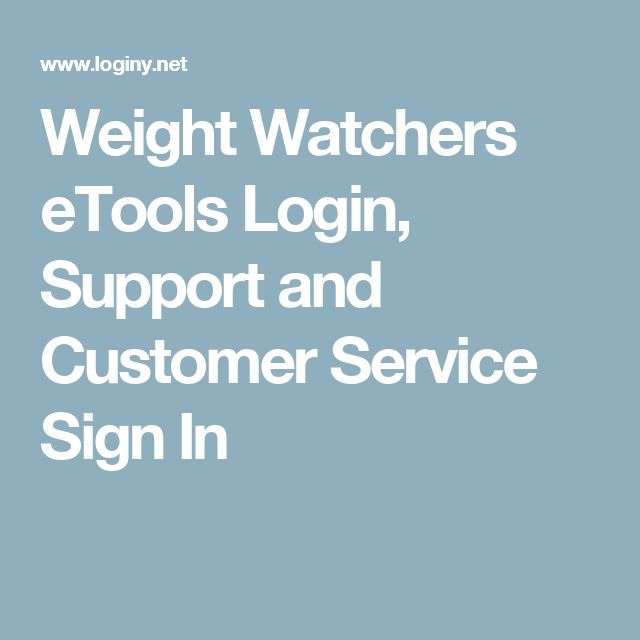 Weight Watchers eTools Login, Support and Customer Service Sign In