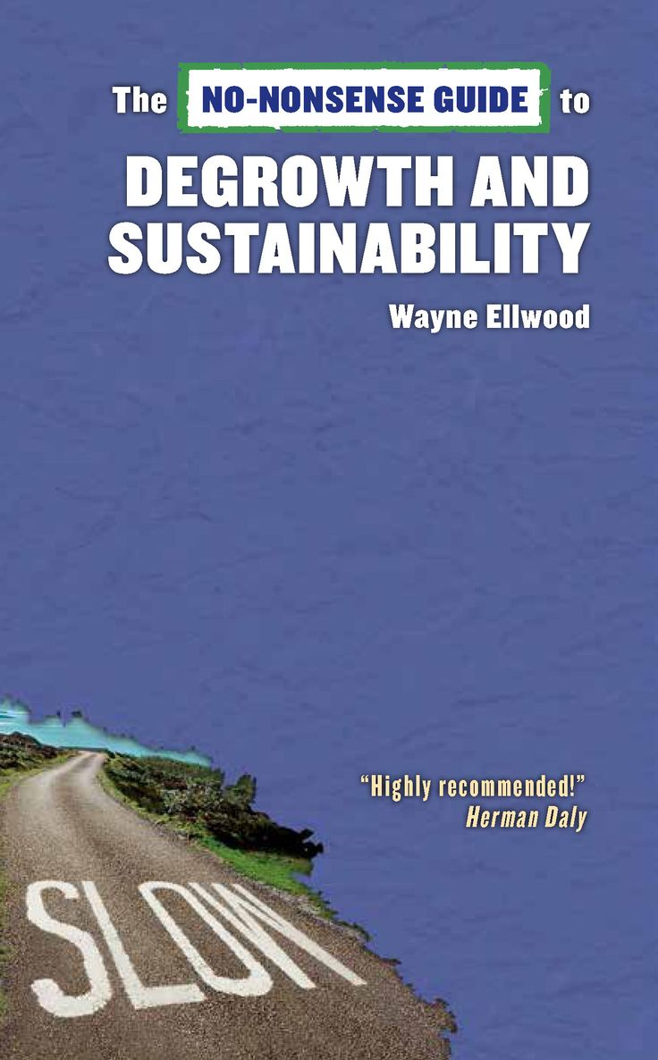No Nonsense Guide to Degrowth and Sustainability