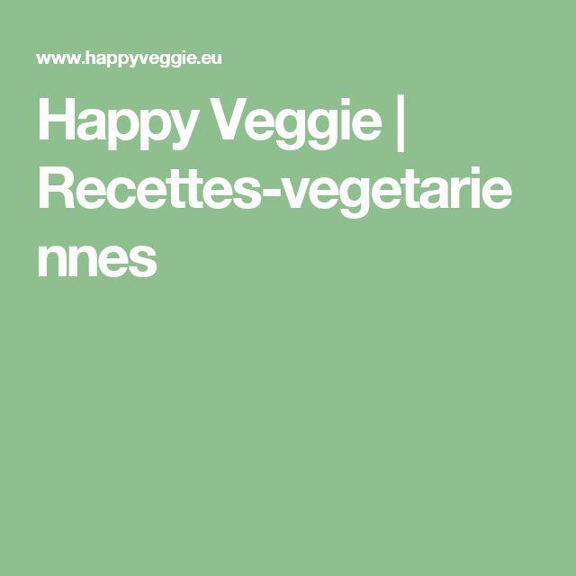 Happy Veggie | Recettes-vegetariennes
