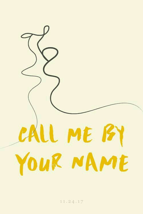 Pin By Shin On Call Me By Your Name Call Me Movies Your Name Movie