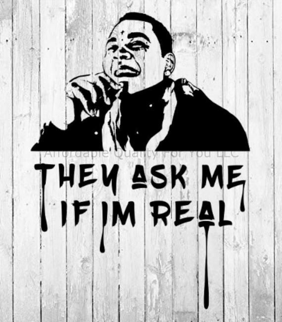 Kevin Gates Svg Png Jpg They Ask Me If Im Real Really Etsy Kevin Gates Kevin Gates Wallpaper Kevin