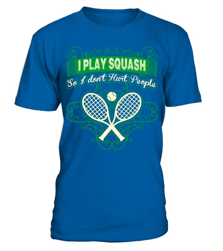 I Play Squash So Dont Hurt People Hobby Lifestyle   => Check out this shirt by clicking the image, have fun :) Please tag, repin & share with your friends who would love it. #Squash #Squashshirt #Squashquotes #hoodie #ideas #image #photo #shirt #tshirt #sweatshirt #tee #gift #perfectgift #birthday #Christmas