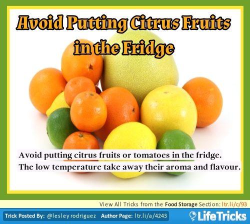 Avoid Putting Citrus Fruits in the Fridge