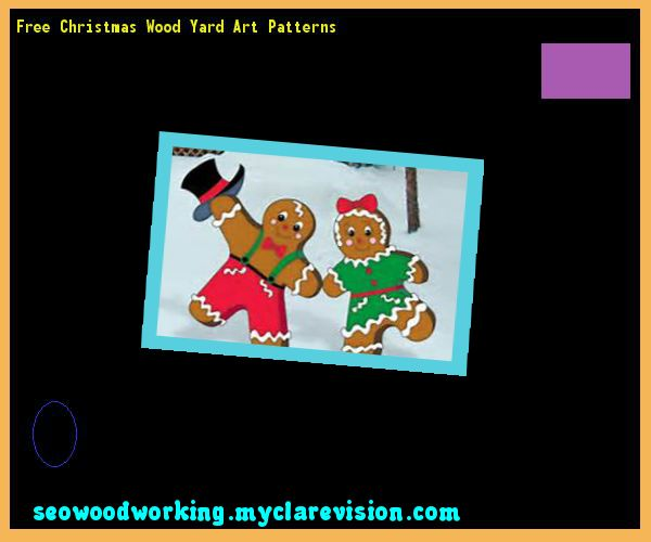 Free Christmas Wood Yard Art Patterns 121533 - Woodworking Plans and - free wooden christmas yard decorations patterns