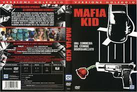 Image from http://www.copertinedvd.org/copertine-dvd-file/M/mafia_kid.jpg.