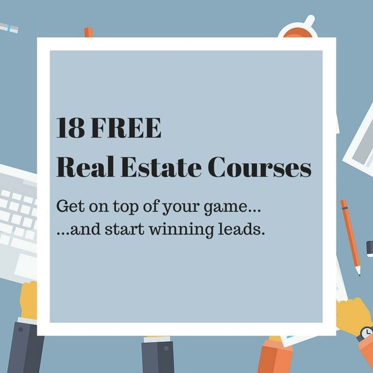 These 18 real estate courses are mostly free and will help you sell more houses. Everything from getting your license to online marketing is covered.