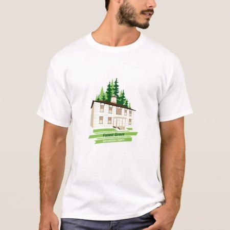 City of the Month: Forest Grove T-Shirt - tap, personalize, buy right now!