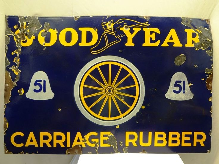 VINTAGE GOOD YEAR TIRES CARRIAGE RUBBER ANTIQUE ENAMEL PORCELAIN SIGN RARE OLD #GOODYEARTIRESCARRIAGERUBBER