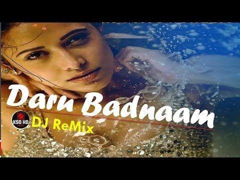Daru Badnaam (DJ Remix)   New Punjabi Songs 2018   Latest