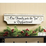 This sign would fit right into our home!!: Dysfunctional Families, Signs Ideas, Funny Things, Decor Ideas, Crafts Ideas, Art Ideas, Funny Stuff, Living Laughing Love Signs, Sayings Signs Quotes