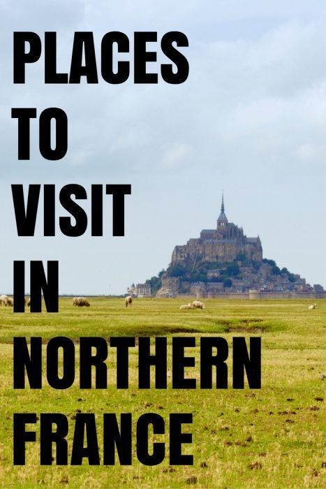 Northern France: The places you won't want to miss! | THAT BACKPACKER | Travel Blog | Bloglovin'