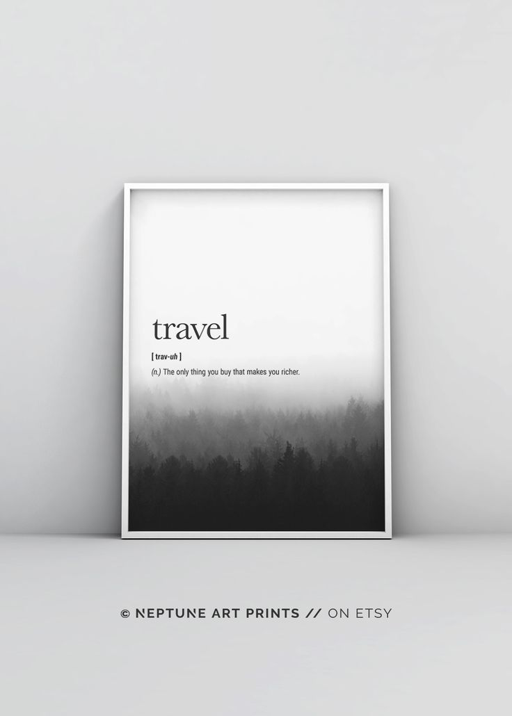 Travel Definition - The only thing you buy that makes you richer.