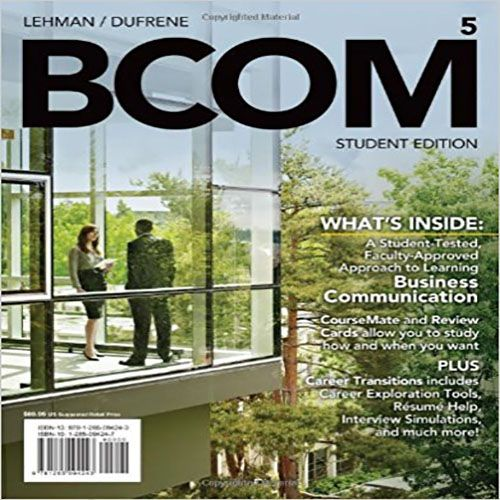 BCOM 5th Edition Lehman and DuFrene Solutions Manual | test