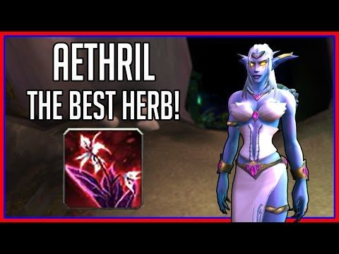 30k/hr Aethril Farming Guide - Best Herb in Legion! (wow gold guide) - http://freetoplaymmorpgs.com/world-of-warcraft-online/30khr-aethril-farming-guide-best-herb-in-legion-wow-gold-guide