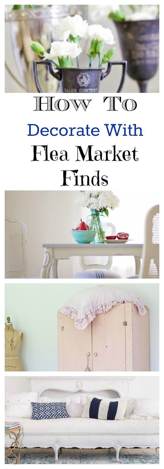 32 best flea market fabulous images on pinterest flea Lara spencer decorating