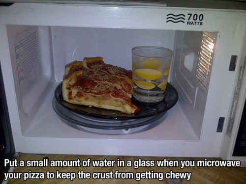Know how to reheat your pizza. | 37 Essential Life Hacks Every Human Should Know