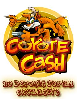 INTERTOPS RED - EXCLUSIVE 'COYOTE CASH' SLOT TOURNAMENT - FREE ENTRY  No Deposit Forum and Intertops RED bring you another month long Exclusive Slot Tournament for the month of May! Get crazy with Wile E Coyote and the Roadrunner as you make your way to the top of our members only freeroll!