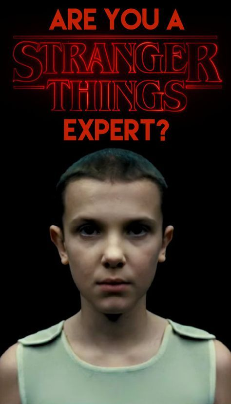 Are You A 'Stranger Things' Expert? I am! Click to take quiz