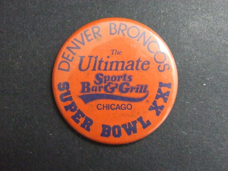 Denver Broncos Super Bowl XXI Pinback Button Ulitmate Sports Bar & Grill Chicago #DenverBroncos #Broncos #SuperBowl #Ebay #ForSaleOnEbay #DakotaTreasureHunter #Button #Chicago