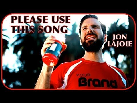 Please Use This Song (Jon Lajoie) - YouTube (Note: Includes one scene of graphic violence.)