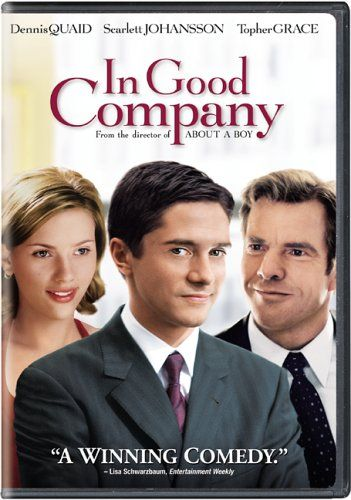 "In Good Company (2004) directed by Paul Weitz, starring Dennis Quaid, Topher Grace and Scarlett Johansson. ""A middle-aged ad exec is faced with a new boss who's nearly half his age... and who also happens to be sleeping with his daughter."""