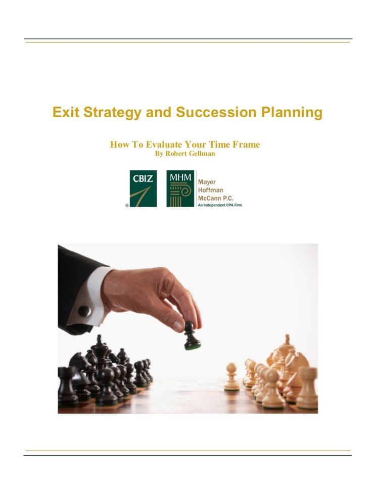 Exit Strategy & Succession Planning - How to Evaluate Your Time Frame  by CBIZ, Inc. via slideshare