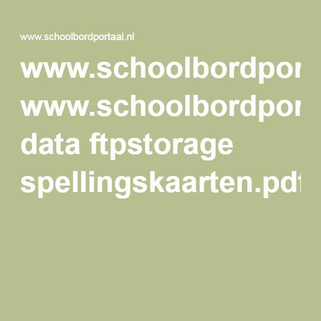 www.schoolbordportaal.nl data ftpstorage spellingskaarten.pdf
