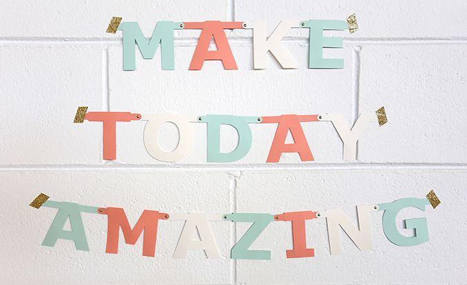 Alex Mae DIY Banner : Make Today Amazing