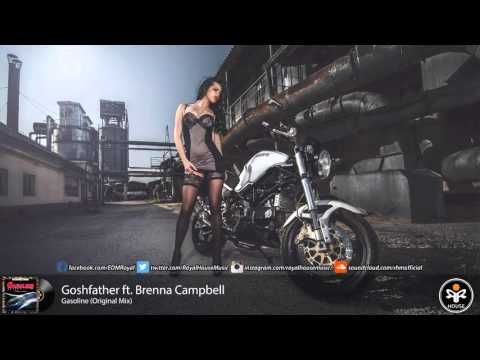 Goshfather ft. Brenna Campbell - Gasoline (Original Mix)