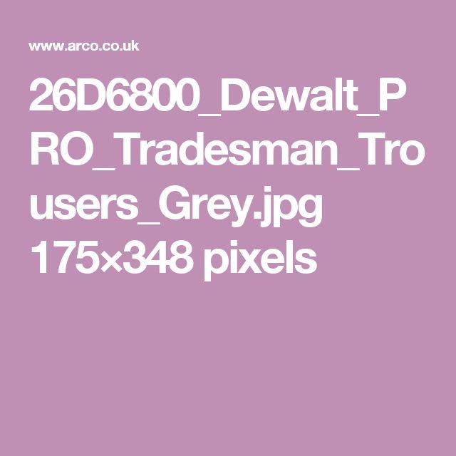 26D6800_Dewalt_PRO_Tradesman_Trousers_Grey.jpg 175×348 pixels