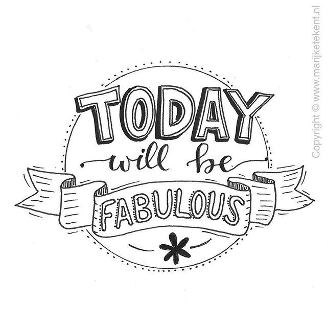 "Lettering inspiration"": today will be fabulous"