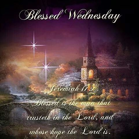 396 best images about GOD BLESS YOU !!! AND PRAYERS TOO ... Blessed Wednesday