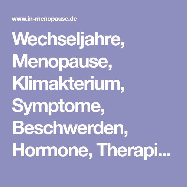 Wechseljahre, Menopause, Klimakterium, Symptome, Beschwerden, Hormone, Therapie, Ratgeber