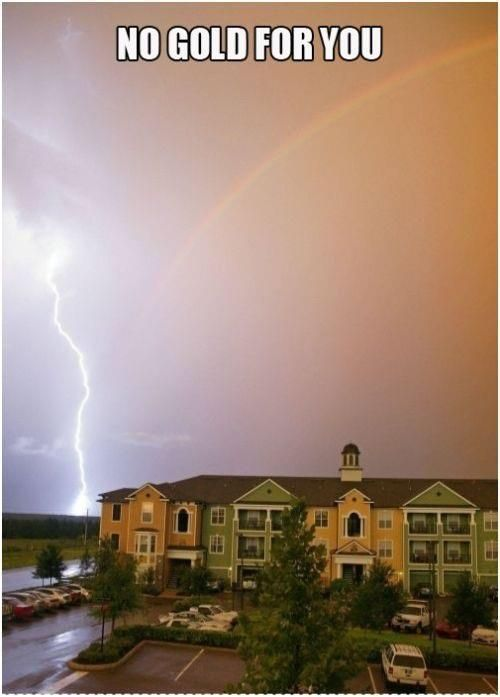 hahahahahahahahahahahahahah no gold for you....: Lightning, Charms, Funny Pictures, Funnypictures, Mothers Nature, Friday Funny, Bye Bye, Irish, Pots Of Gold