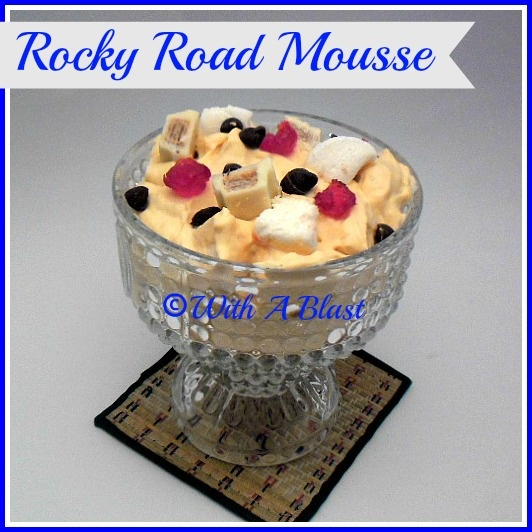 With A Blast: Rocky Road Mousse  {quick and easy!}