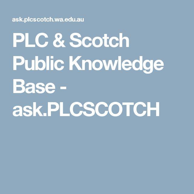 PLC & Scotch Public Knowledge Base  - ask.PLCSCOTCH