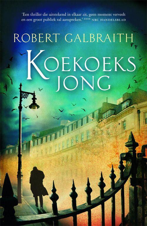 8/2016 Koekoeksjong, Robert Galbraith (J.K. Rowling)
