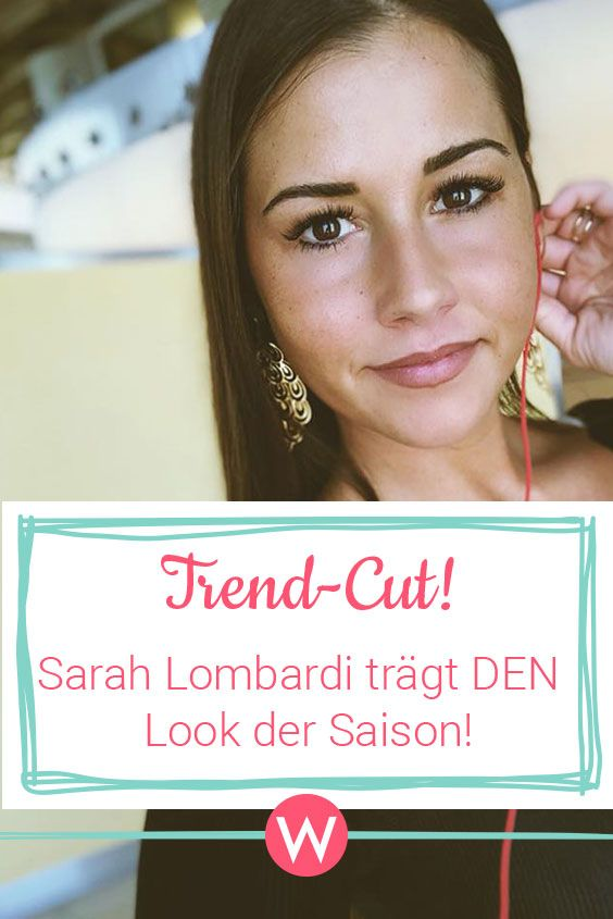 Sarah Lombardi Die Haare Sind Ab Regale Pinterest Beauty