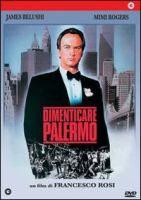 Dimenticare Palermo (1990)  http://opac.provincia.como.it/WebOPAC/TitleView/BibInfo.asp?BibCodes=134188939