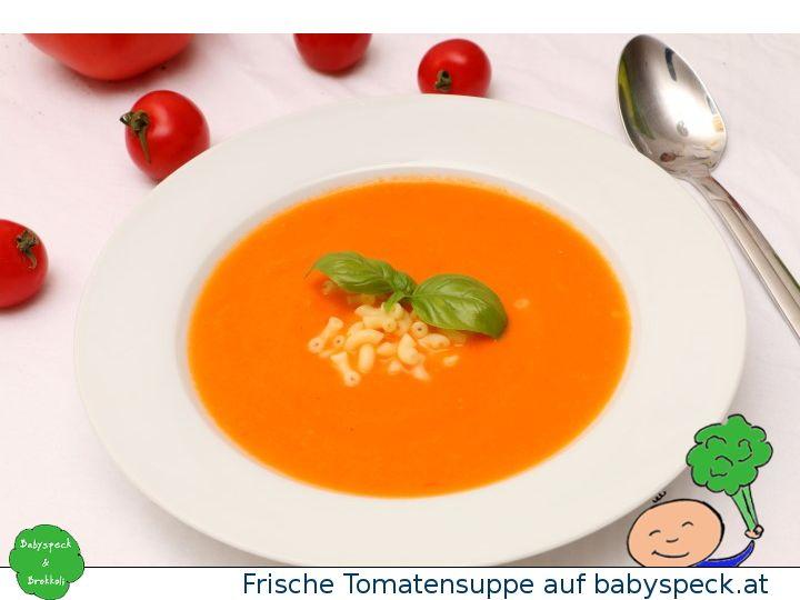 Frische Tomatensuppe für Babys, Kleinkinder und Erwachsene - Baby led weaning Tomatensuppe mit Nudeln